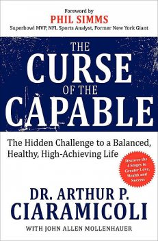 The Curse of the Capable, Arthur Ciaramicoli, John Allen Mollenhauer