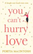 You Can't Hurry Love, Portia MacIntosh