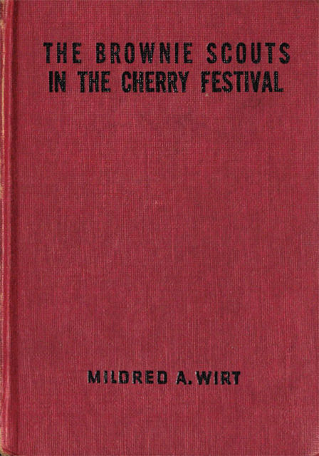 The Brownie Scouts in the Cherry Festival, Mildred A.Wirt