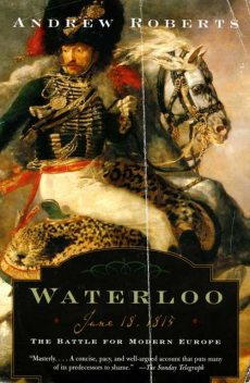 Waterloo, Andrew Roberts
