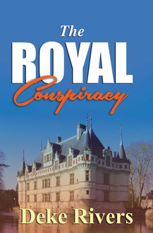 The Royal Conspiracy, Deke Rivers