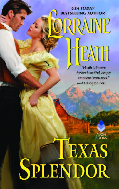 Texas Splendor, Lorraine Heath