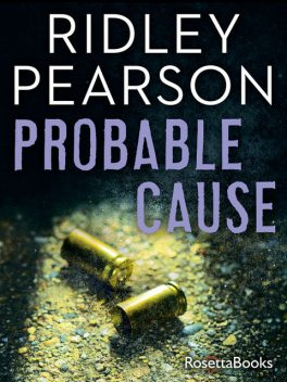 Probable Cause, Ridley Pearson