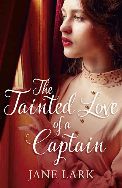 The Tainted Love of a Captain, Jane Lark