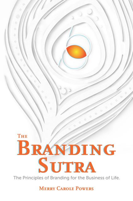 The Branding Sutra, Merry Carole Powers