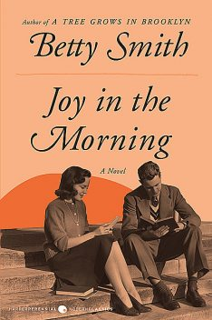 Joy in the Morning, Betty Smith