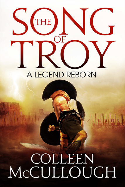 The Song of Troy, Colleen Mccullough