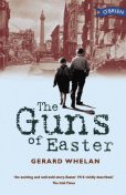 The Guns of Easter, Gerard Whelan