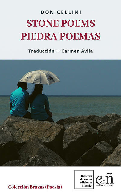 Stone Poems/Poemas Piedra, Don Cellini