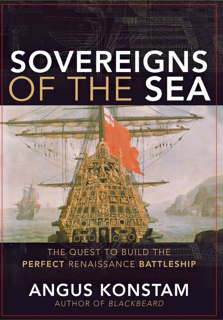 Sovereigns of the Sea, Angus Konstam