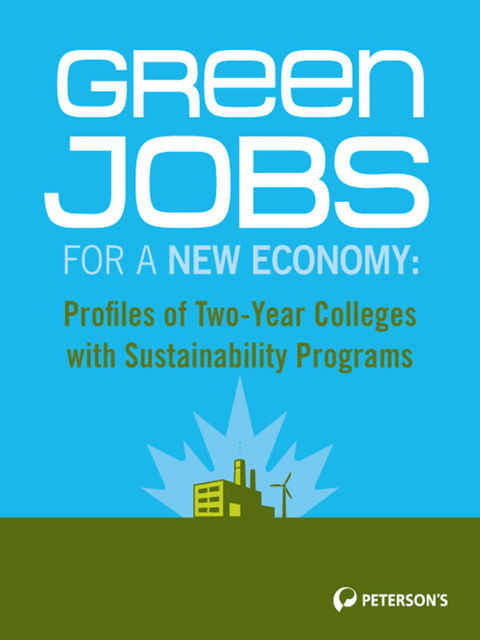 Green Jobs for a New Economy, Peterson's