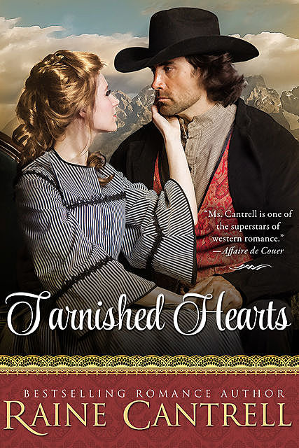 Tarnished Hearts, Raine Cantrell