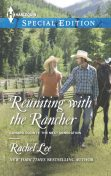 Reuniting with the Rancher, Rachel Lee