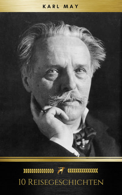 10 Reisegeschichten, Karl May