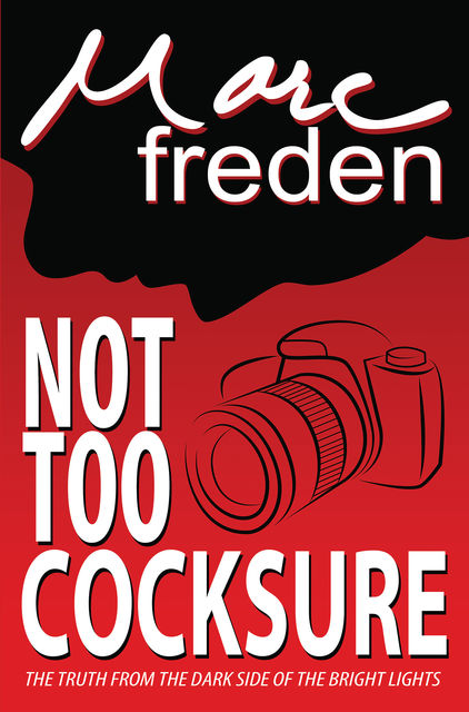 Not Too Cocksure, Marc Freden