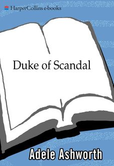Duke of Scandal, Adele Ashworth