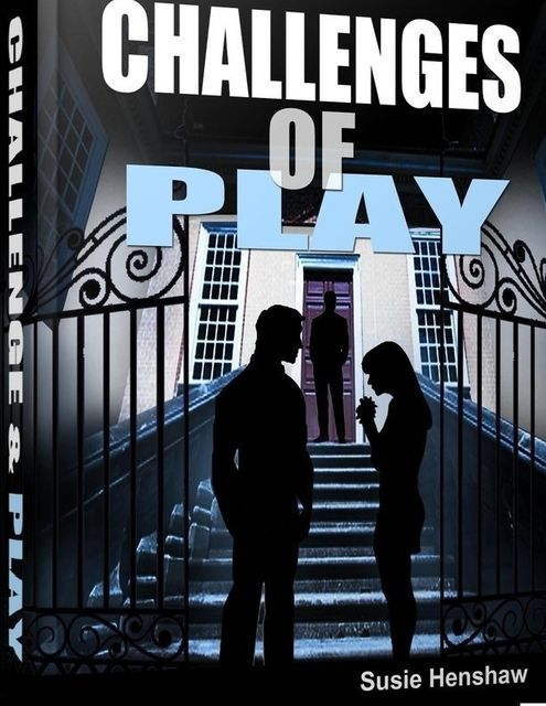 Challenges of Play, Susie Henshaw