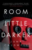 Room Little Darker, June Caldwell