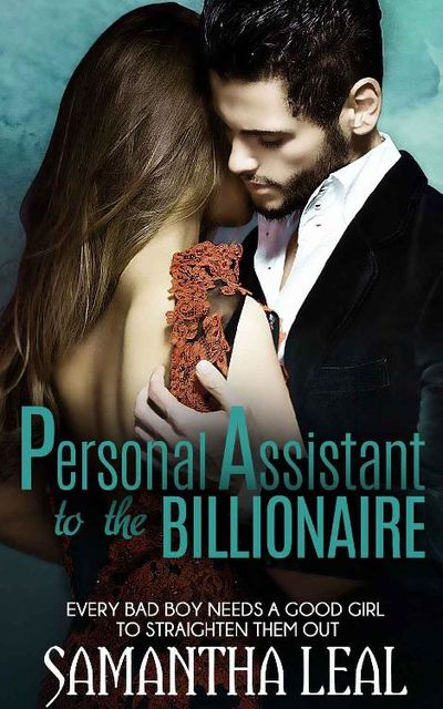 P.A. to the Billionaire, Samantha Leal