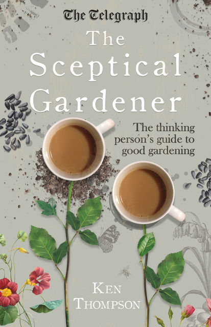The Sceptical Gardener, Ken Thompson