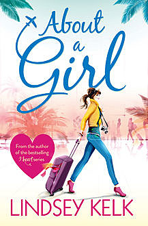 About a Girl, Lindsey Kelk
