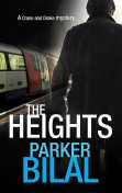 The Heights, Parker Bilal