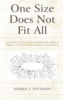 One Size Does Not Fit All, Indrek S. Wichman