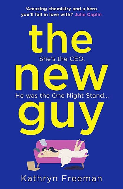 The New Guy, Kathryn Freeman