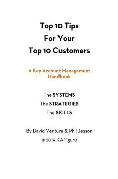 Top 10 Tips For Your Top 10 Customers, Phil Jesson