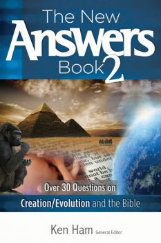 The New Answers Book Volume 2, Ken Ham