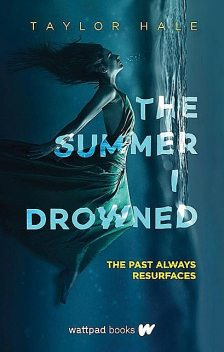 The Summer I Drowned, Taylor Hale