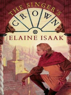 The Singer's Crown, Elaine Isaak