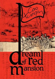 A Dream of Red Mansion, Xueqin Cao, Translated by Gladys Yang