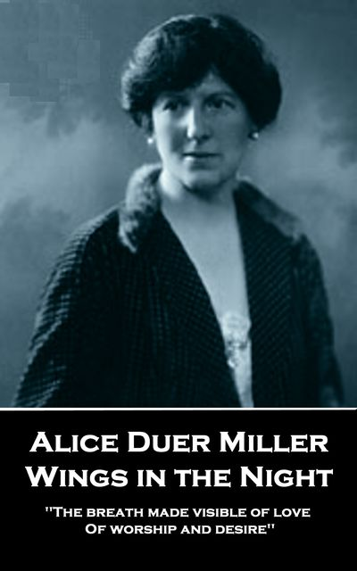 Wings in the Night, Alice Duer Miller