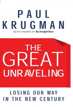 The Great Unraveling, Paul Krugman