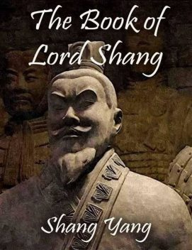 The Book of Lord Shang, Shang Yang