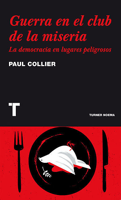 Guerra en el club de la miseria, Paul Collier