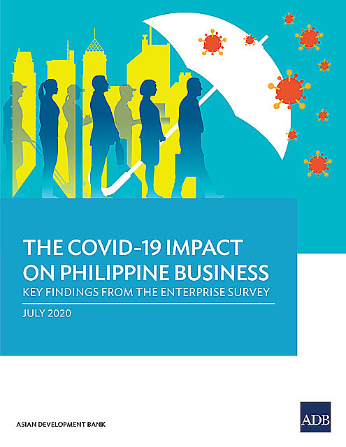 The COVID-19 Impact on Philippine Business, Asian Development Bank