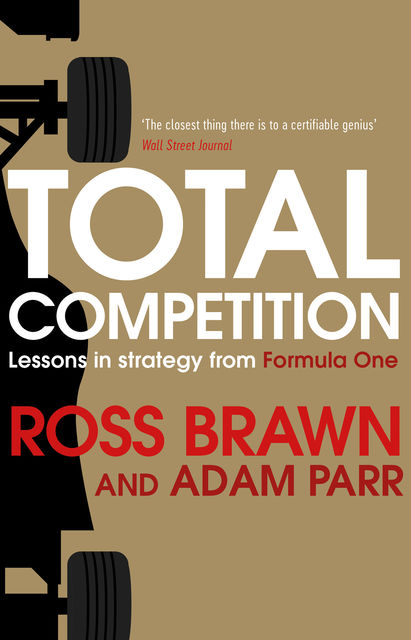 Total Competition, Ross Brawn