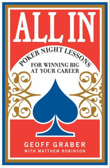 All In, Geoff Graber