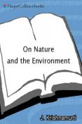 On Nature and the Environment, Jiddu Krishnamurti