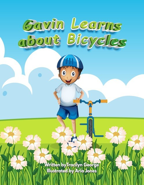 Gavin Learns about Bicycles, Tracilyn George