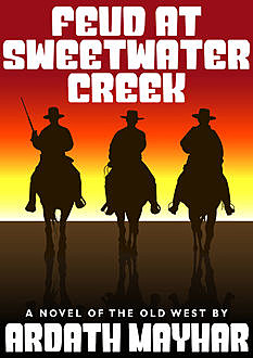Feud at Sweetwater Creek, Ardath Mayhar