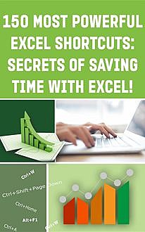150 Most Poweful Excel Shortcuts, Andrei Besedin