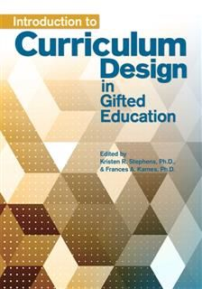 Introduction to Curriculum Design in Gifted Education, Kristen Stephens