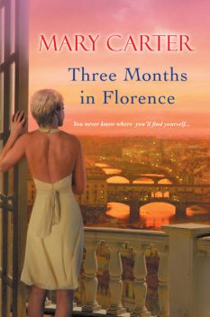 Three Months in Florence, Mary Carter