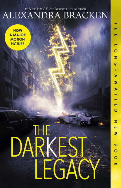 The Darkest Legacy (The Darkest Minds, book 4), Alexandra Bracken