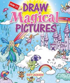 Draw Magical Pictures, Katy Jackson