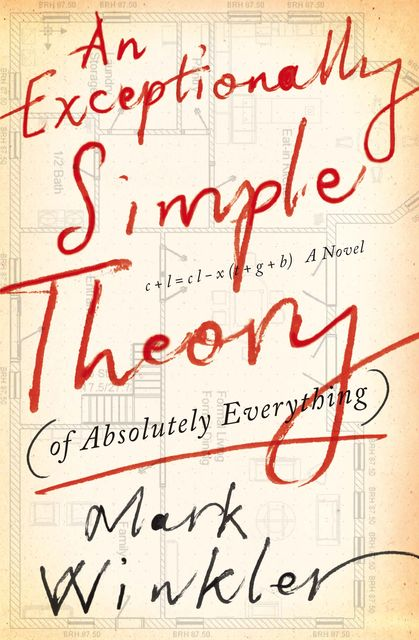 An Exceptionally Simple Theory (of Absolutey Everything), Mark Winkler