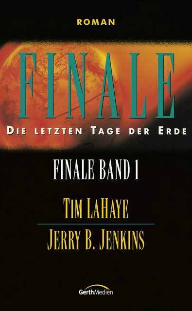 Finale - Band 1, Jerry B. Jenkins, Tim LaHaye